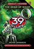 The Dead of Night  (The 39 Clues: Cahills vs. Vespers, Book 3) - Audio