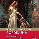 Cordeluna [Spanish Edition] | Elia Barceló
