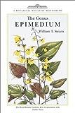 The Genus Epimedium, William T. Stearn, 0881925438