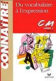 Image de Du vocabulaire à l'expression, numéro 1 : CM1