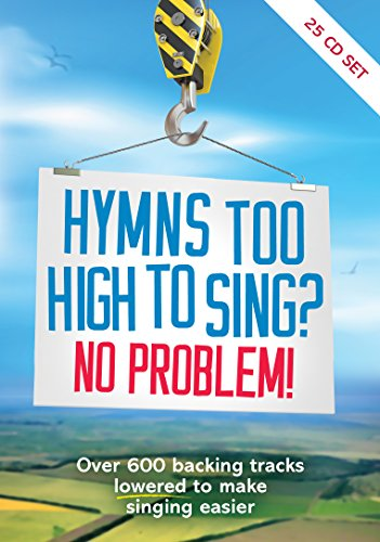 Hymns Too High To Sing? No Problem! by Kevin Mayhew