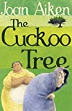 The Cuckoo Tree (The Wolves Of Willoughby Chase Sequence)