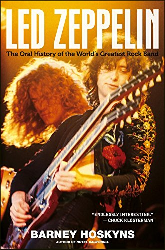 Led Zeppelin: The Oral History of the World's Greatest Rock Band