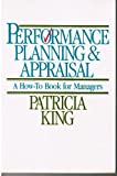 Performance Planning and Appraisal, Patricia A. King, 0070346402