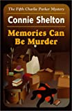 img - for Memories Can be Murder: The Fifth Charlie Parker Mystery (Charlie Parker Mysteries) book / textbook / text book