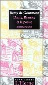 Dante, Béatrice et la poésie amoureuse par Gourmont