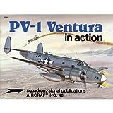 PV-1 Ventura in Action, Charles Scrivner, 0897471180