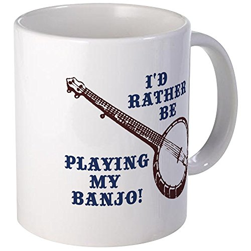 CafePress I'd Rather Be Playing My Banjo Mug Unique Coffee Mug, Coffee Cup