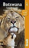 Botswana Safari Guide, 4th: Okavango Delta, Chobe, Northern Kalahari (Bradt Travel Guide)