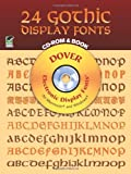 24 Gothic Display Fonts CD-ROM and Book