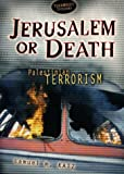 Jerusalem or Death, Samuel M. Katz, 0822540339