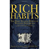 Rich Habits: The Daily Success Habits of Wealthy Individuals: Find Out How the Rich Get So Rich (the Secrets to…