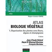 Atlas de biologie végétale - Tome 1 - 7ème édition (French Edition)
