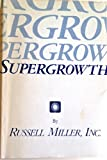 Supergrowth, Miller, Russell, Inc. Staff, 0872183114