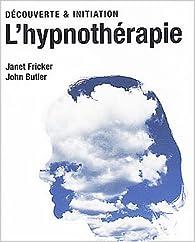 L'hypnothérapie par Janet Fricker