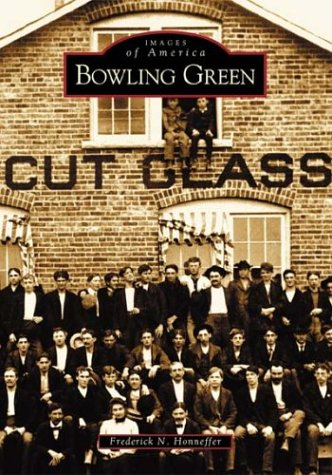 Bowling Green  (OH)   (Images of America) (Stores Bowling Green)