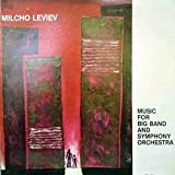 Milcho Leviev - Music For Big Band And Symphony Orchestra - Philippopolis Records - PH-101