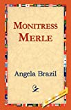 Monitress Merle, Angela Brazil, 1421823179