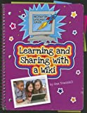 Learning and Sharing with a Wiki, Kristin Fontichiaro, 1624312640