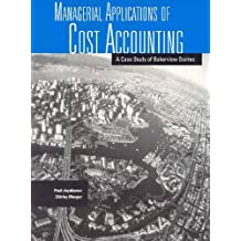 By Shirley Mauger - Managerial Applications of Cost Accounting: A Case Study of Bakerview Dairies