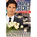 The Mafia's Secret: A Secret Billionaire Romance