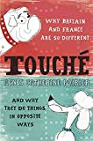 Touché: A French Woman's Take on the English