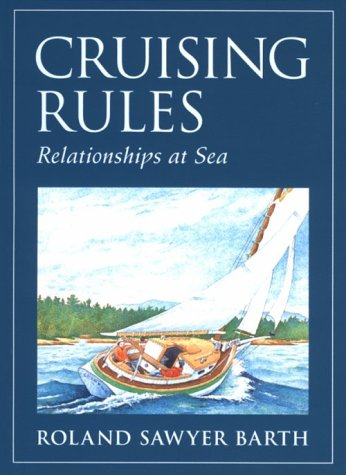 Cruising rules: Relationships at sea