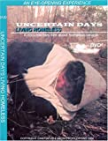 UNCERTAIN DAYS: Living Homeless