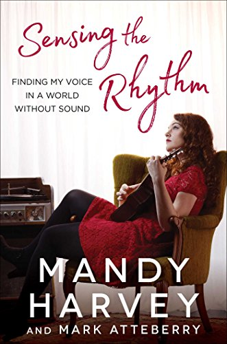 Sensing the Rhythm: Finding My Voice in a World Without Sound cover