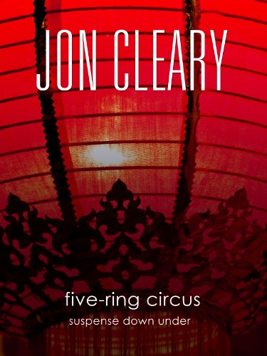 Five-Ring Circus: Suspense Down Under (The Scobie Malone Novels Book 15)