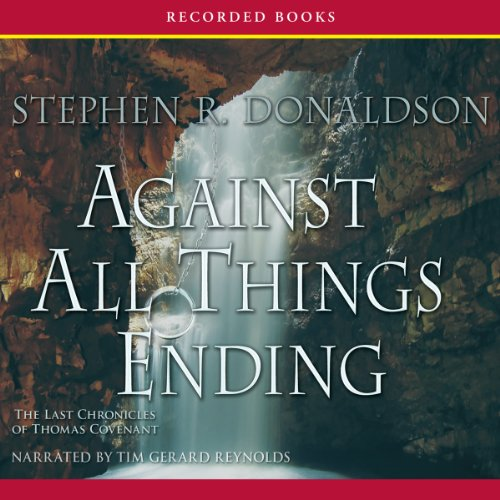 Against All Things Ending: The Last Chronicles of Thomas Covenant, Book 3