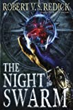 The Night of the Swarm (Chathrand Voyage)