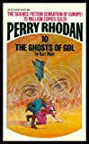 The Ghosts of Gol (Perry Rhodan No. 10)