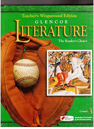 Glencoe Literature The Readers Choice, Course 3, Grade 8: Teacher Wraparound Edition