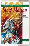 Headwork Reading: Slow Motion AND Dead Weight Level 3 (Reading Age 8)