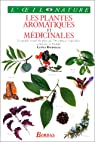 Les plantes aromatiques et médicinales par Bremness