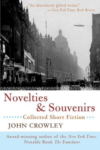 Novelties & Souvenirs: Collected Short - Novelties Souvenirs