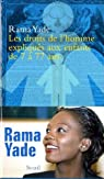 Les droits de l'homme expliqués aux enfants de 7 à 77 ans par Yade