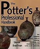 The Potter's Professional Handbook, Steven Branfman, 0873416783