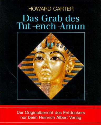 Das Grab des Tut-ench-Amun