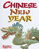 Chinese New Year, Sarah Moyse, 076130374X