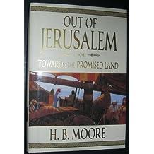 Towards the Promised Land : A Novel