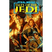 Dark Lords of the Sith (Star Wars: Tales of the Jedi, Volume Two)