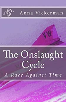 The Onslaught Cycle: A Race Against Time (English Edition) por [Vickerman, Anna]