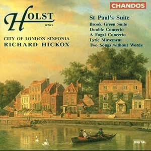 Holst: St. Paul's Suite / Double Concerto / Fugal Concerto / Brook Green Suite