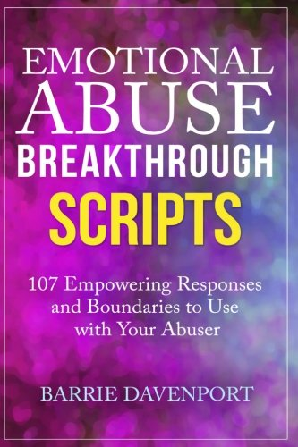 Thing need consider when find emotional abuse breakthrough scripts?