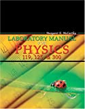 Laboratory Manual for Physics 119, Physics 125, and Physics 300, McCarthy, Margaret E., 0757520804