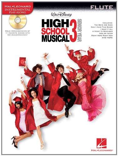 High School Musical Flute - High School Musical 3: Flute (Hal Leonard Instrumental Play-Along)