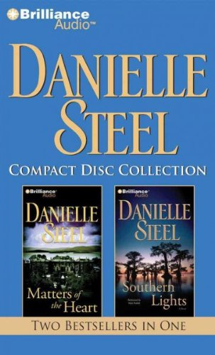 Danielle Steel Compact Disc Collection Matters Of The Heart / Southern Lights Danielle Steel Compact Disc -