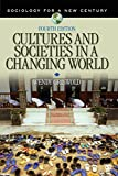 Cultures and Societies in a Changing World (Sociology for a New Century Series)
